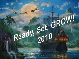 Ready, Set, Grow! 2010