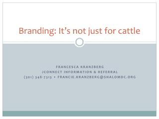 Branding: It's not just for cattle