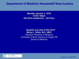 Department of Medicine Housestaff Noon Lecture