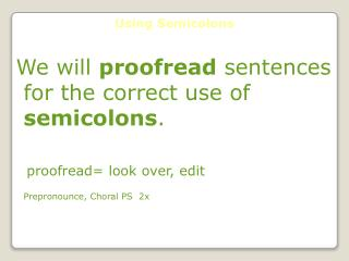Using Semicolons