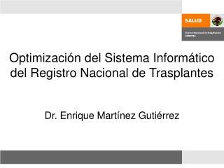 Optimización del Sistema Informático del Registro Nacional de Trasplantes