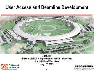 User Access and Beamline Development