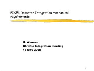 PIXEL Detector Integration mechanical requirements