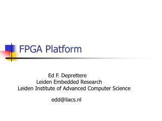 FPGA Platform