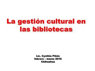 La gestión cultural en las bibliotecas