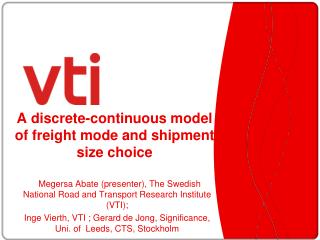 A discrete-continuous model of freight mode and shipment size choice