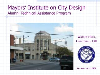 Mayors' Institute on City Design Alumni Technical Assistance Program