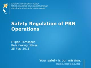 Safety Regulation of PBN Operations