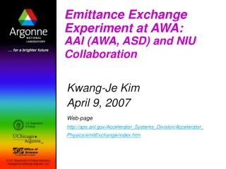 Emittance Exchange Experiment at AWA: AAI (AWA, ASD) and NIU Collaboration