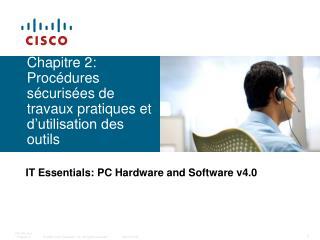 Chapitre 2: Procédures sécurisées de travaux pratiques et d'utilisation des outils