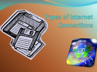 Types of Internet Connections