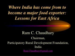 Where India has come from to become a major food exporter:  Lessons for East Africa