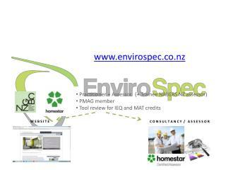 Practitioner + Assessor.   (+ Trainee NABERS NZ assessor)  PMAG member