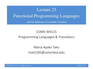 COMS W4115 Programming Languages & Translators Maria  Ayako  Taku mat2185@columbia