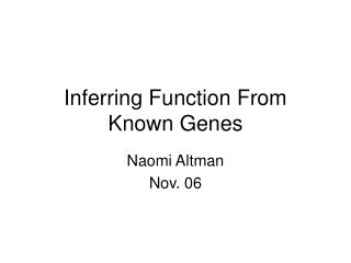 Inferring Function From Known Genes