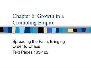 Chapter 6: Growth in a Crumbling Empire