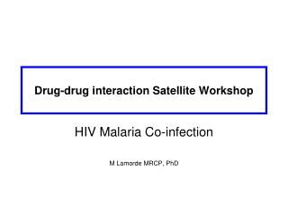 Drug-drug interaction Satellite Workshop