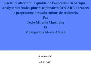 Facteurs affectant la qualit  de l ducation en Afrique: Analyse des  tudes pluridisciplinaires ROCARE   travers le progr