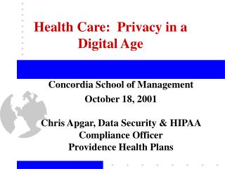 Health Care:  Privacy in a Digital Age