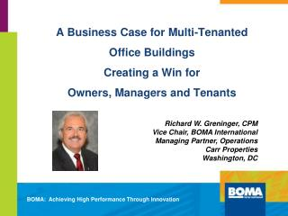 BOMA:  Achieving High Performance Through Innovation