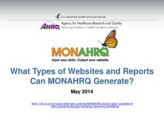 What Types of Websites and Reports Can MONAHRQ Generate?