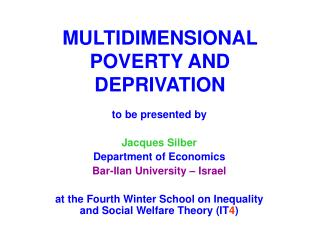 MULTIDIMENSIONAL POVERTY AND DEPRIVATION