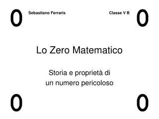 Lo Zero Matematico