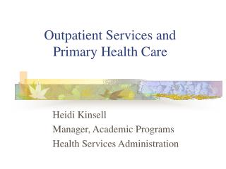 Outpatient Services and Primary Health Care