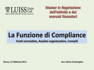 Master in Regolazione dell attivit  e dei mercati finanziari
