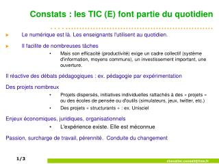 Constats : les TIC (E) font partie du quotidien
