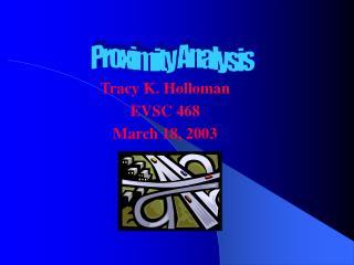 Tracy K. Holloman EVSC 468 March 18, 2003