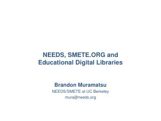 NEEDS, SMETE.ORG and Educational Digital Libraries