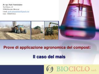 Prove di applicazione agronomica del compost: