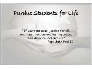 """If you want equal justice for all,  and true freedom and lasting peace,"