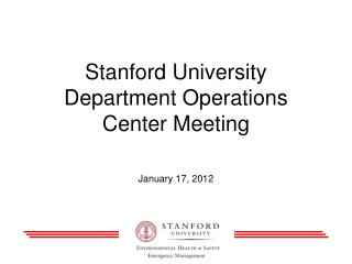 Stanford University Department Operations Center Meeting