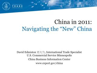 "China in 2011:  Navigating the ""New"" China"