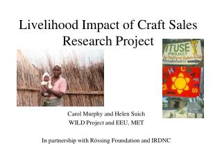 Livelihood Impact of Craft Sales Research Project