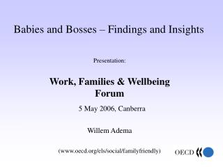 Babies and Bosses � Findings and Insights