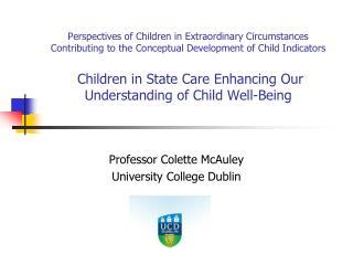 Professor Colette McAuley University College Dublin