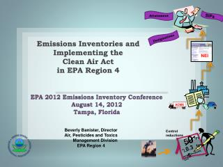 Emissions Inventories and Implementing the  Clean Air Act in EPA Region 4