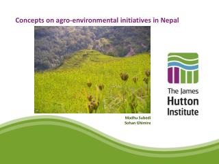 Concepts on agro-environmental initiatives in Nepal