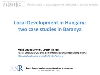 Local Development in Hungary: two case studies in Baranya