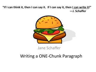 Writing a ONE-Chunk Paragraph