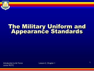 The Military Uniform and Appearance Standards