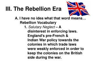 III. The Rebellion Era