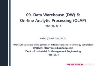 09. Data Warehouse (DW) & On-line Analytic Processing (OLAP)