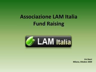 Associazione LAM Italia Fund Raising