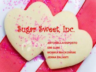 Sugar Sweet, Inc.