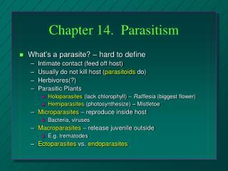 Chapter 14.  Parasitism