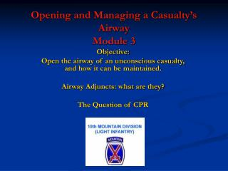 Opening and Managing a Casualty's Airway Module 3